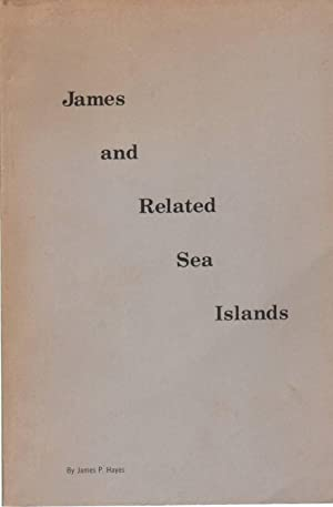 JAMES AND RELATED SEA ISLANDS: Hayes, James P