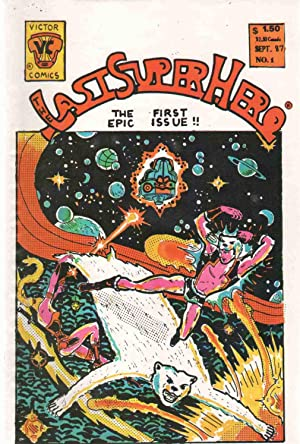 THE LAST SUPER HERO The Epic First Issue! !