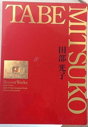 Mitsuko Tabe: Recent Works - Apple Series,: Mitsuko Tabe