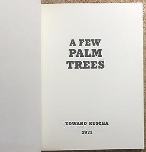 A Few Palm Trees: Ruscha, Edward