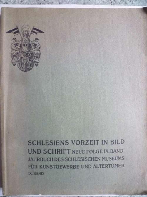 Schlesiens Vorzeit in Bild und Schrift. Zeitschrift