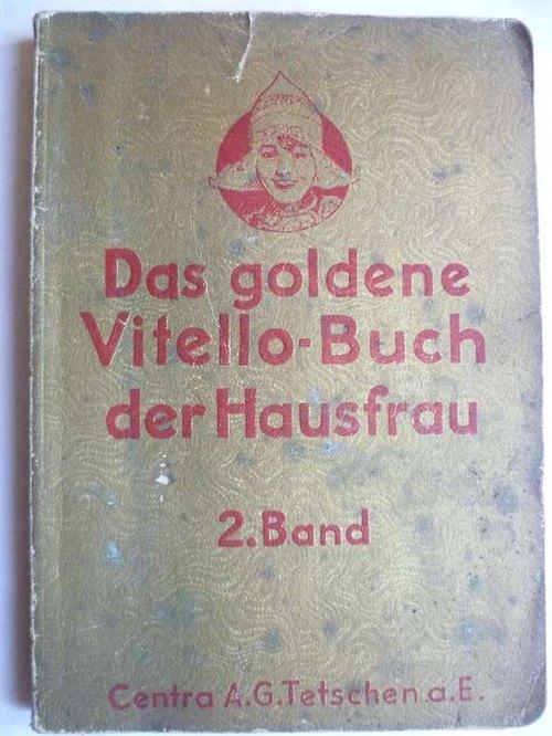 Das goldene Vitello-Buch der Hausfrau. 2. Band.