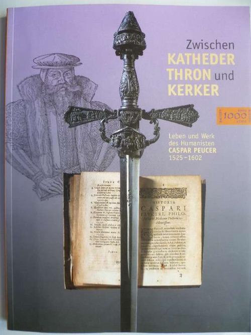 Zwischen Katheder, Thron und Kerker. Leben und: Koch, Uwe und