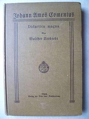 Didactica magna. Übersetzt und herausgegeben von Walther: Comenius, Johann Amos