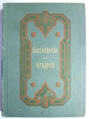 Gartenbeete und Gruppen. 33 Entwürfe für einfache: Hampel, Carl