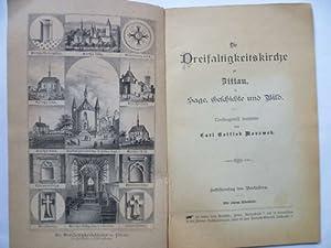 Die Dreifaltigkeitskirche zu Zittau in Sage, Geschichte und Bild.: Morawek, Carl Gottlob