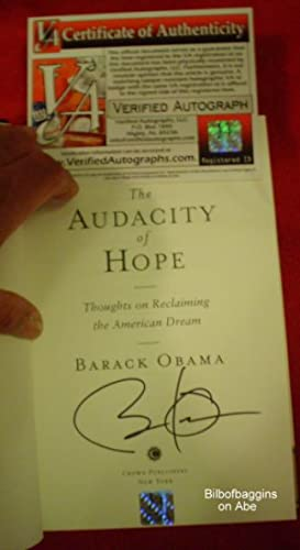 The Audacity of Hope: Thoughts on Reclaiming the American Dream (Signature Authenticated.)