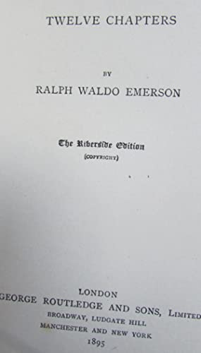 Society and Solitude: Twelve Chapters: Ralph Waldo Emerson