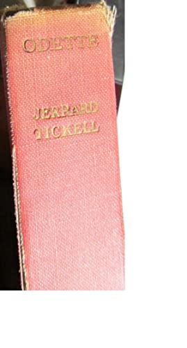 Odette The Story of a British Agent.: Jerrard Tickell