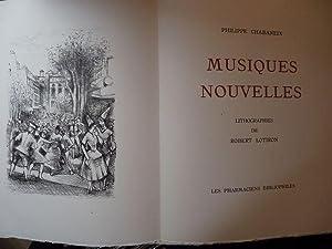 Musiques nouvelles. Lithographies de Robert Lotiron.: Chabaneix, Philippe (Robert