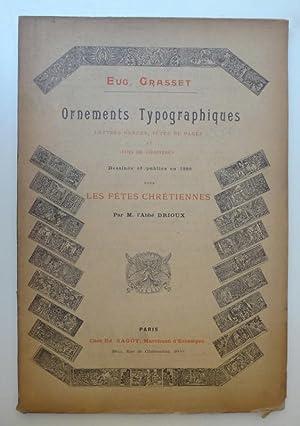 Ornements typographiques. Lettres ornées, têtes de pages et fins de chapitres dessin&...