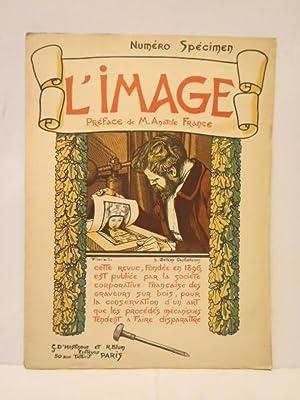 L'Image: Revue Litteraire et Artistique, ornee de: France, Anatole (preface),