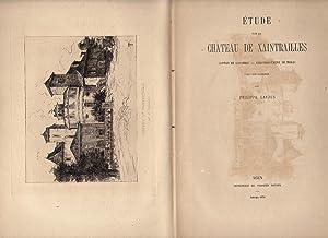 Etude sur le Château de Xaintrailles. Canton: Lauzun, Philippe