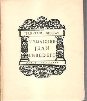 L'Ymaigier Jean Lebedeff. Nombreuses compositions originales dessinees et gravees sur bois et ...