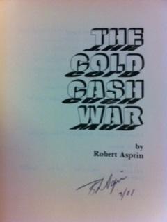 The Cold Cash War: Asprin, Robert