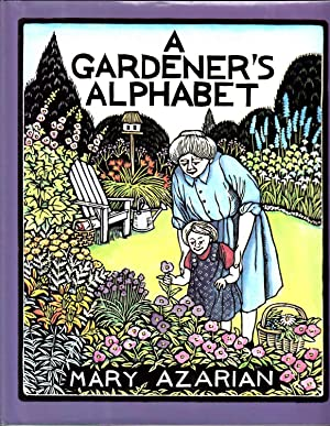A Gardener's Alphabet: Azarian, Mary