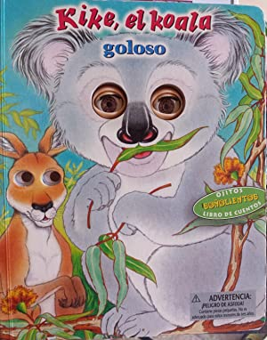 Kike, El Koala Goloso: Chauveau, Dominique; Girard, Berengere