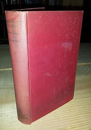 Hernando Cortes. Five Letters 1519-1526: Cortes, Hernando