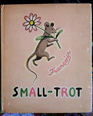Small-Trot. 1st Edition.: Francoise