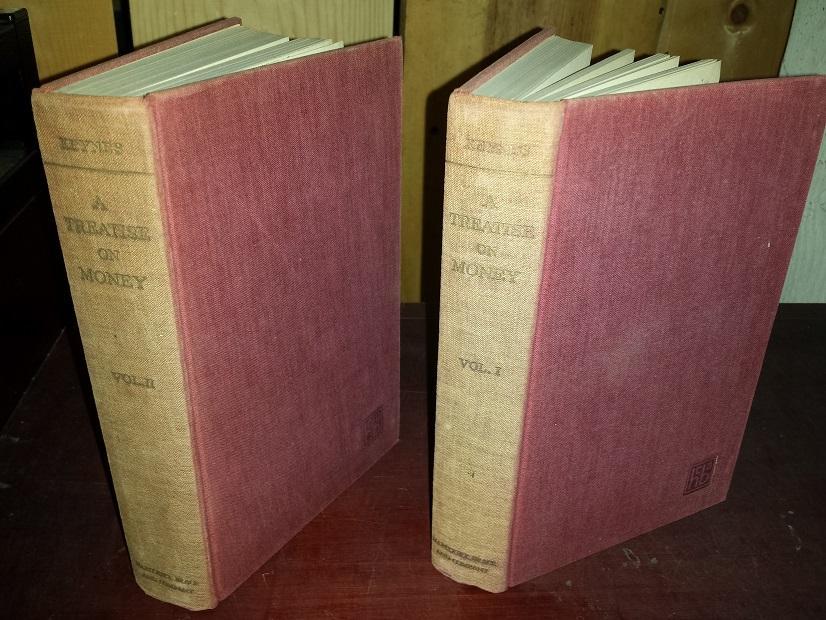 A Treatise on Money, in two volumes keynes, john maynard