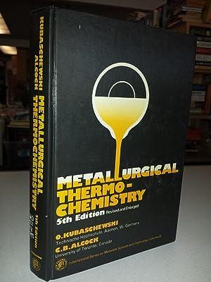 Metallurgical Thermochemistry, 5th edition: Kubaschewski, O.;Alcock, C.
