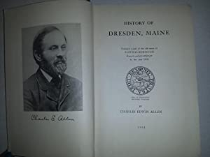 History of Dresden, Maine: Allen, Charles Edwin