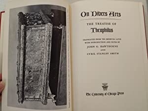 On Divers Arts: The Treatise of Theophilus: Hawthorne, John G.; Smith, Cyril Stanley