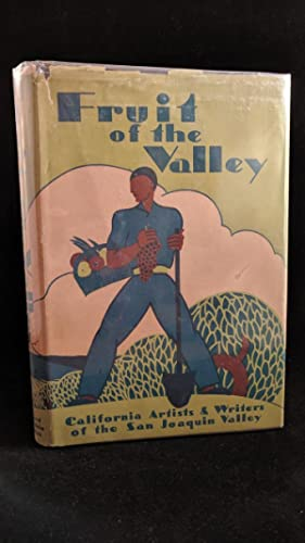 fruit of the valley california artists & writers of san joaquin valley: shippey,lee [forward]