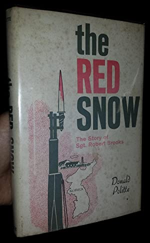 The RED SNOW: The Story of Sgt. Robert Brooks (signed)