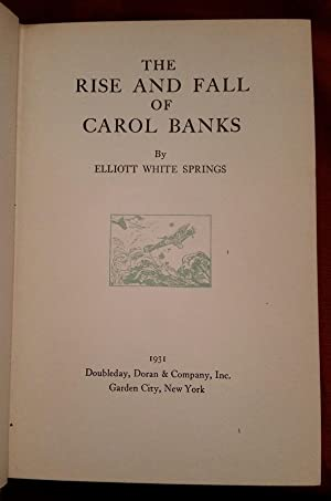 THE RISE AND FALL OF CAROL BANKS: SPRINGS,ELLIOTT WHITE