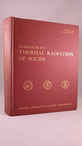 SYMPOSIUM ON THERMAL RADIATION OF SOLIDS: KATZOFF,S
