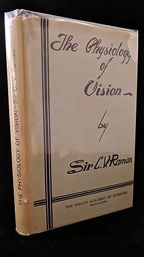 the physiology of vision: raman,sir c.v.