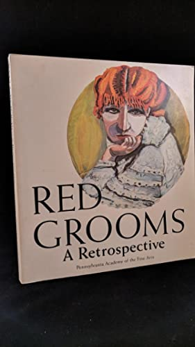 red grooms a retrospective: grooms,red