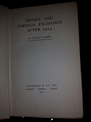 Money and Foreign Exchange After 1914: cassel, gustav