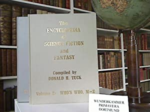 THE ENCYCLOPEDIA OF SCIENCE FICTION AND FANTASY THROUGH 1968 compiled by Donald H. Tuck. A BIBLIO...