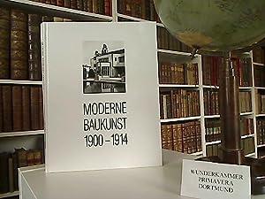 Moderne Baukunst 1900 - 1914 . Die: Röder, Sabine:
