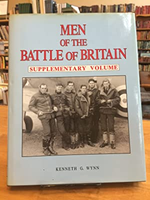 Men of the Battle of Britain: Supplementary Volume A Who was Who of the Pilots and Aircrew, Briti...