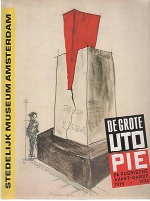 De grote Utopie / The great utopia: Stedelijk Museum Amsterdam