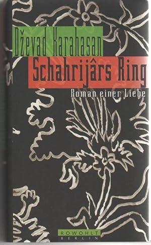 Schahrijars Ring: Karahasan, Dzevad