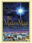 The Modern Magi: A Christmas Fable.: Carol Lynn Pearson.