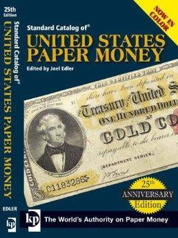 Standard Catalog of United States Paper Money.