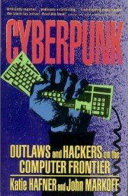 Cyberpunk: Outlaws and Hackers on the Computer Frontier.
