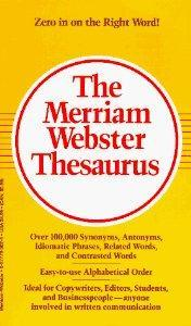 The Merriam-Webster Thesaurus.