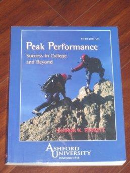 Peak Performance: Success in College and Beyond.