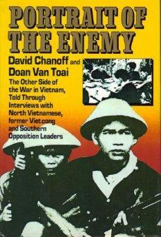 Portrait of the Enemy: The Other Side of the War in Vietnam, Told Through Interviews with North ...