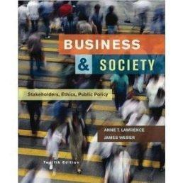 Business & Society: Stakeholders, Ethics, Public Policy.