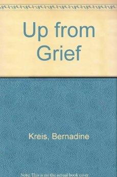 Up From Grief: Patterns of Recovery.
