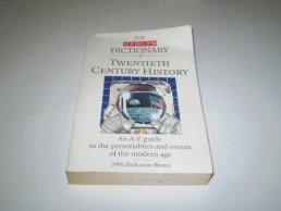 Dictionary of Twentieth Century History .: John Buchanan-Brown .