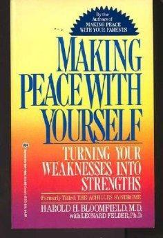 Making Peace With Yourself (Formerly Titled: The Achilles Syndrome).