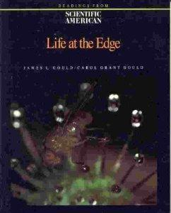 "Life at the Edge: Readings from Scientific: Gould, James L.""."